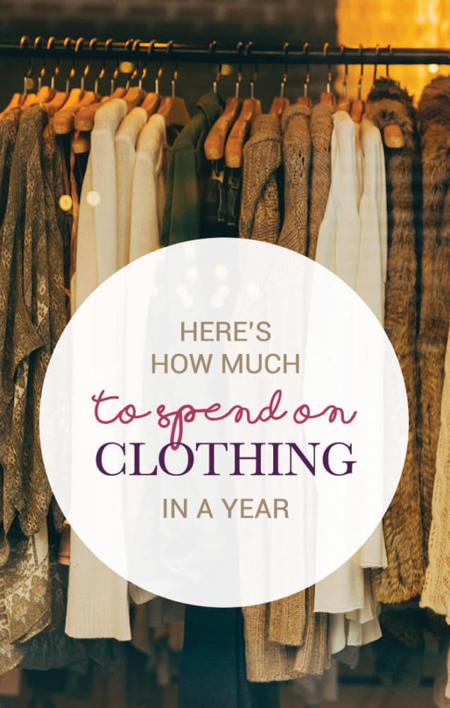 "If you're asking yourself ""How Much Should I Spend on Clothing In One Year?"" I've got one hard-and-fast rule that makes budgeting for this category easy."