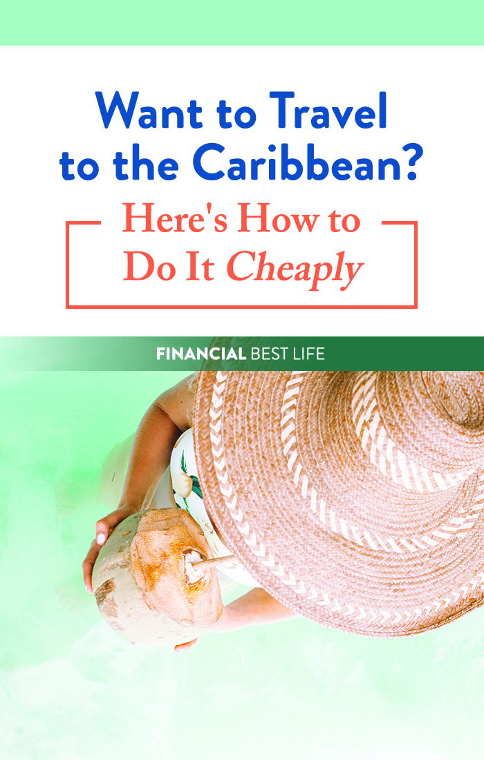 Want to Travel to the Caribbean? Here's How to Do It Cheaply.