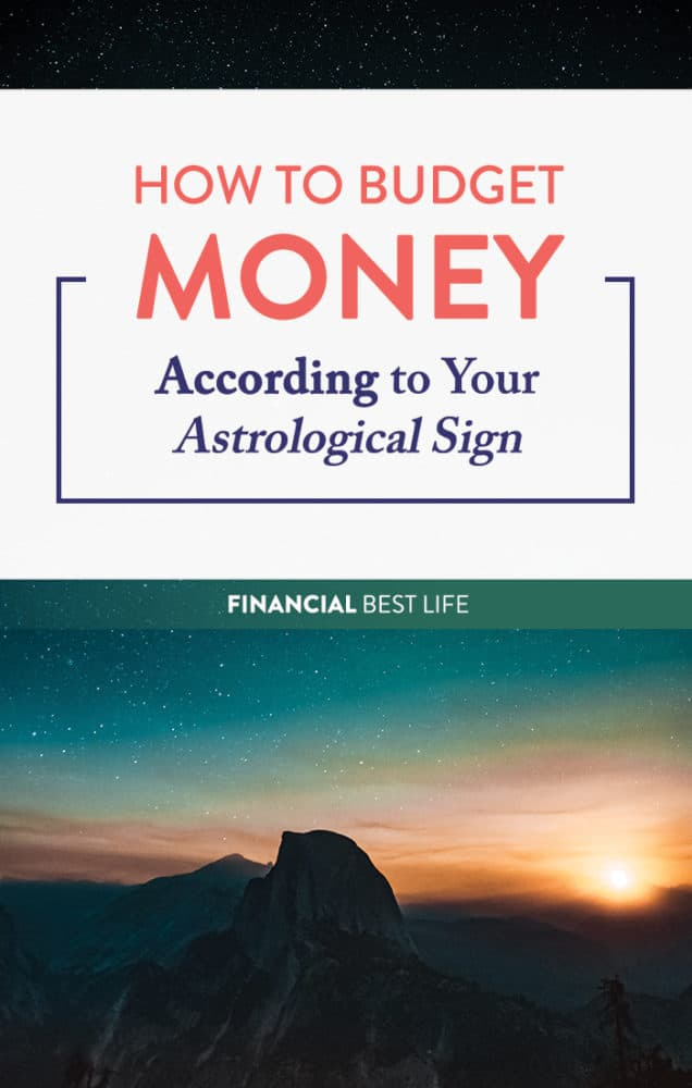 How to Budget Money According to Your Astrological Sign
