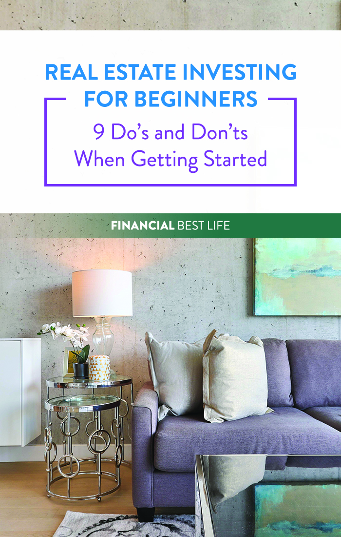 Real Estate Investing for Beginners – 9 Do's and Don'ts When Getting Started