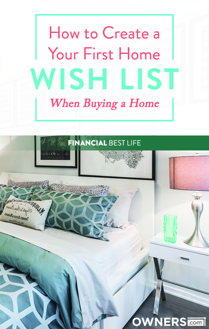 How do I create a wish list for what I want in a home?