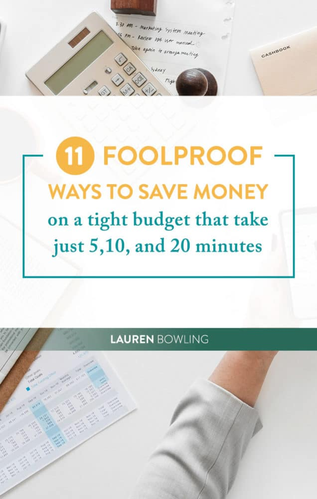 11 Foolproof Ways to Save Money on a Tight Budget that Take Just 5, 10, and 20 Minutes