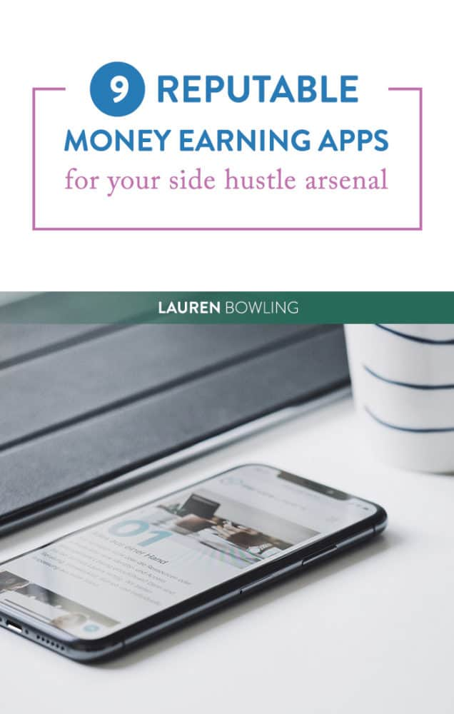 9 Reputable Money Earning Apps for Your Side Hustle Arsenal