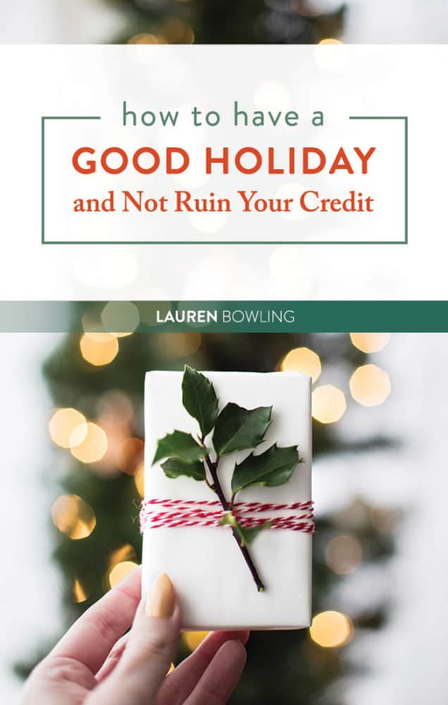 6 Ways to Keep Your Credit Intact for 2019 (and Still Enjoy the Season)
