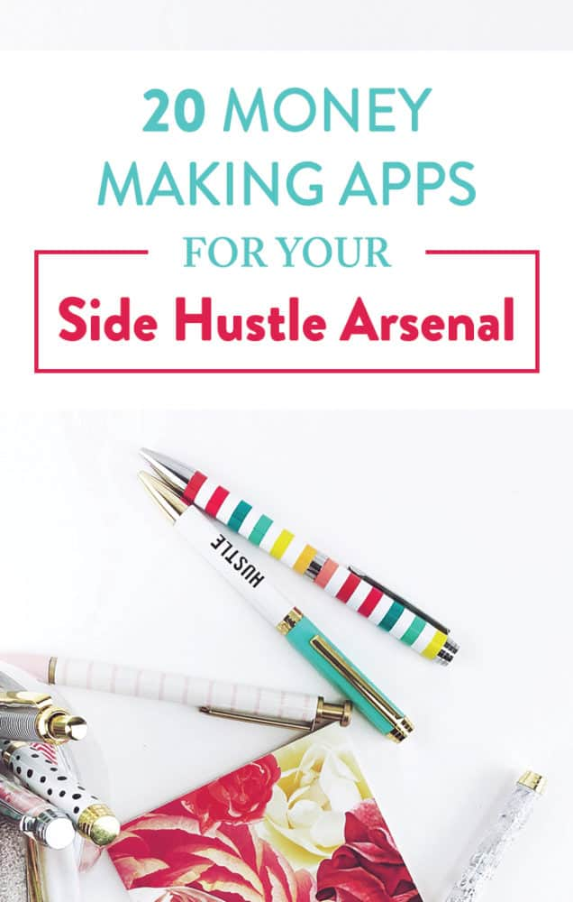 17 Money Making Apps for Your Side Hustle Arsenal