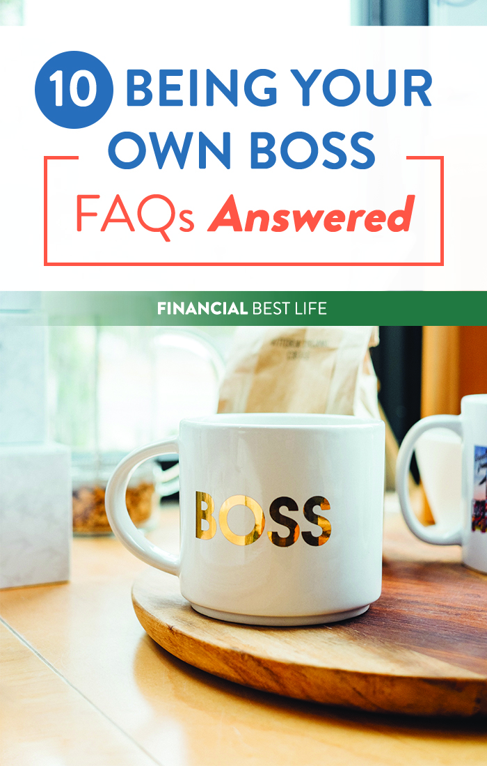 10 Being Your Own Boss FAQs Answered + How to Get Started