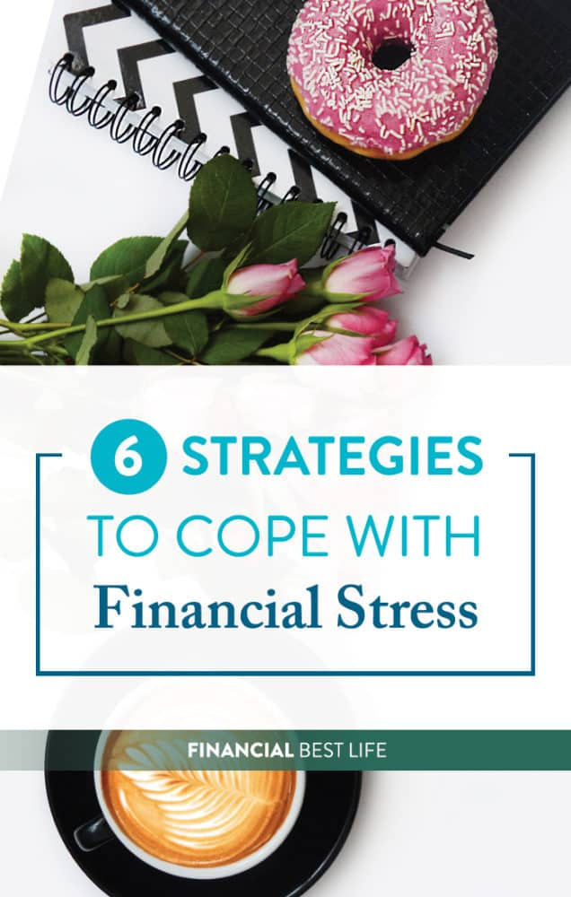Financial Stress: What it is, When it Strikes and Strategies to Cope