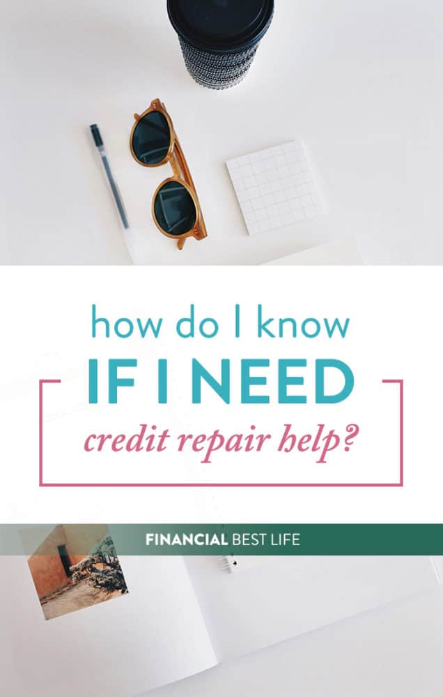 How do I know if I need professional credit repair help?