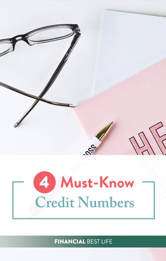 Financial Literacy Month: 4 Must Know Credit Numbers