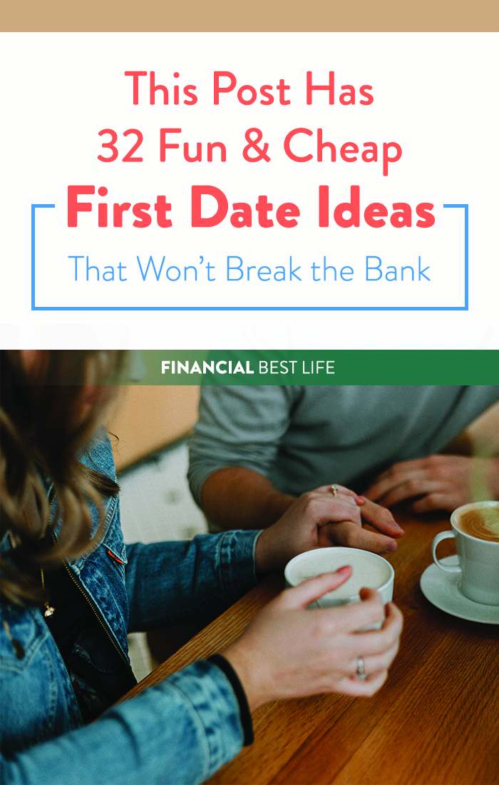 This Post Has 32 Fun & Cheap First Date Ideas That Won't Break the Bank